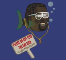 Please Do not Feed The Gay Fish by Octavio Velazquez