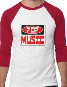 POP MUSIC, FUNNY DANGER STYLE FAKE SAFETY SIGN Men's Baseball ¾ T-Shirt