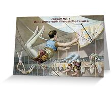 Don't Mess with the Catchers Wife!  Greeting Card