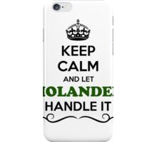 Keep Calm and Let MOLANDER Handle it iPhone Case/Skin