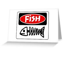 FISH, FUNNY DANGER STYLE FAKE SAFETY SIGN Greeting Card