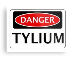 DANGER TYLIUM FAKE ELEMENT FUNNY SAFETY SIGN SIGNAGE Metal Print