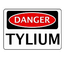 DANGER TYLIUM FAKE ELEMENT FUNNY SAFETY SIGN SIGNAGE Photographic Print