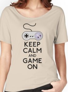 keep calm and game on Women's Relaxed Fit T-Shirt