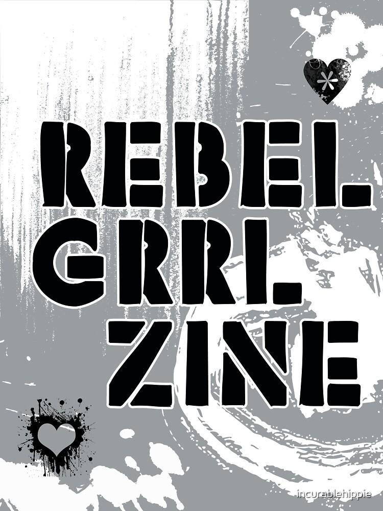 Rebel Grrl Zine by incurablehippie