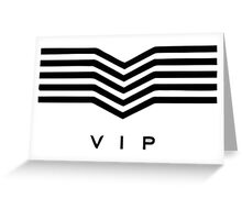 Big bang VIP Greeting Card