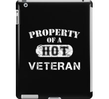 Property Of A Hot Veteran - Custom Tshirt iPad Case/Skin