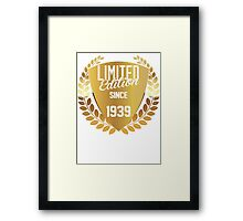 LIMITED EDITION SINCE 1939 Framed Print