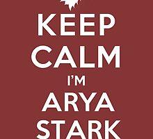 Keep Calm I'm Arya Stark (DS) by rachaelroyalty