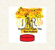 Dont Push The Red Button Hoodie
