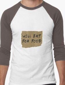 Will Eat For Food Cardboard Sign Men's Baseball ¾ T-Shirt