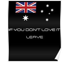 If You Don't Love It Leave Poster