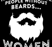 THERE'S MANE FOR PEOPLE WITHOUT BEARDS by inkedcreatively