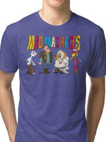 Mad Max Races Tri-blend T-Shirt