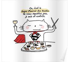 Le super pouvoir des sushis / Ooh la la ! (French doodles) Poster