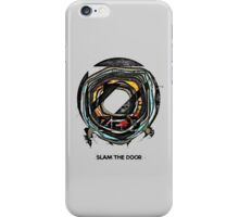 Slam The Door iPhone Case/Skin