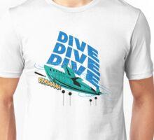 Dive! Dive! Dive! Unisex T-Shirt