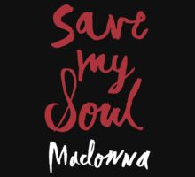 SAVE MY SOUL by DCdesign