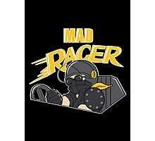 Mad Racer Photographic Print