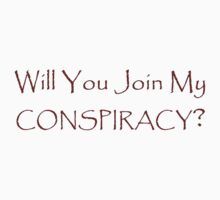 Will you join my conspiracy by Darren Stein