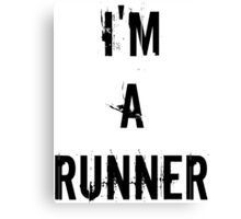 I'm A Runner  Canvas Print