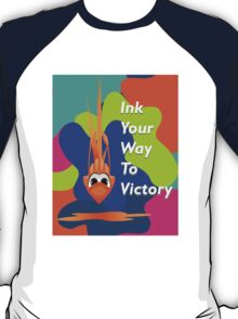 Ink to Victory T-Shirt