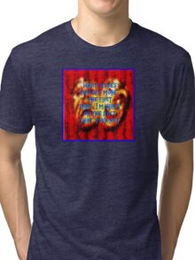 Which one pisses you off most? Tri-blend T-Shirt