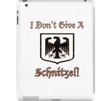 I Don't Give A Schnitzel! iPad Case/Skin