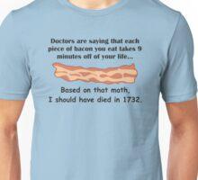 Bacon... Secret of Immortality? Unisex T-Shirt