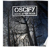 Oscify - Good After Noon 1 Poster