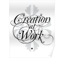 Creation at Work Poster