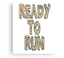 Ready to Run - One Direction Canvas Print