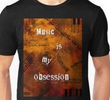 Music is my obsession Unisex T-Shirt
