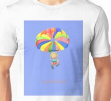Touch the sky! Unisex T-Shirt
