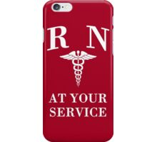 Registered Nurse at Your Service iPhone Case/Skin