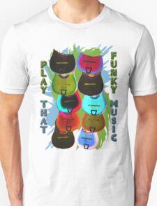 Play That Funky Music T-Shirt