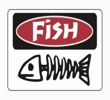 FISH, FUNNY DANGER STYLE FAKE SAFETY SIGN Kids Tee