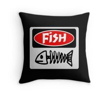 FISH, FUNNY DANGER STYLE FAKE SAFETY SIGN Throw Pillow