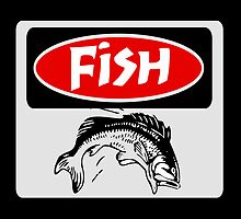 FISH BONES, FUNNY DANGER STYLE FAKE SAFETY SIGN by DangerSigns