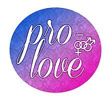 Pro- Love- Bisexual Male Photographic Print