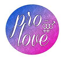 Pro- Love- Bisexual Female Photographic Print