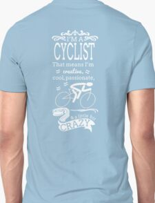 I'm a Cyclist T-Shirt
