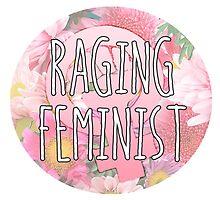 Raging Feminist by queenbeedigital