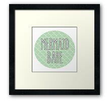 Mermaid Babe Framed Print