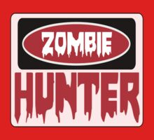 ZOMBIE HUNTER, FUNNY DANGER STYLE FAKE SAFETY SIGN One Piece - Long Sleeve