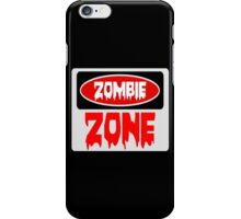 ZOMBIE ZONE, FUNNY DANGER STYLE FAKE SAFETY SIGN iPhone Case/Skin