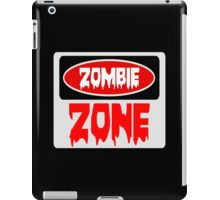 ZOMBIE ZONE, FUNNY DANGER STYLE FAKE SAFETY SIGN iPad Case/Skin