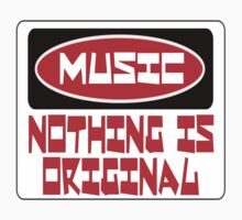 MUSIC: NOTHING IS ORIGINAL, FUNNY DANGER STYLE FAKE SAFETY SIGN One Piece - Long Sleeve