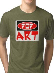POP ART, FUNNY DANGER STYLE FAKE SAFETY SIGN Tri-blend T-Shirt