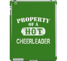 Property Of A Hot Cheerleader - Limited Edition Tshirt iPad Case/Skin